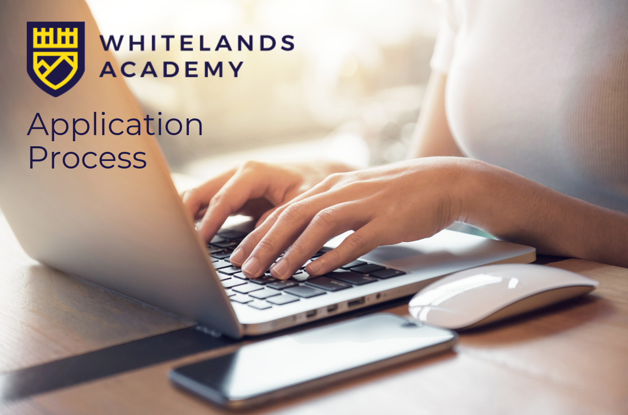How to Apply for a Place at Whitelands Academy